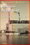 National Styles of Business Regulation : A Case Study of Environmental Protection, Vogel, David, 1587981831