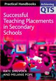 Successful Teaching Placements in Secondary Schools, , 1844451836