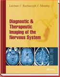 Imaging of the Nervous System Set : Diagnostic and Therapeutic Applications, Latchaw, Richard E. and Kucharczyk, John, 0323011837