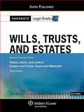Wills, Trusts, and Estates : Dobris, Sterk, and Leslie's Estates and Trusts: Cases and Materials, Casenotes Publishing Co., Inc. Staff, 073557183X