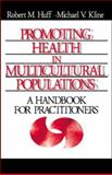 Promoting Health in Multicultural Populations : A Handbook for Practitioners, , 0761901833