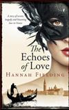 The Echoes of Love, Hannah Fielding, 0992671833