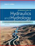 Introduction to Hydraulics and Hydrology : With Applications for Stormwater Management, Gribbin, John E., 1133691838