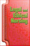 Legal and Ethical Nursing, Gauwitz, Donna F. and Delmar Learning Staff, 1401811833