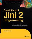Foundations of Jini 2 Programming, Newmarch, Jan, 1430211830