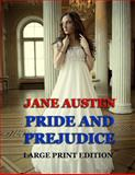 Pride and Prejudice - Large Print Edition, Jane Austen, 1494291835