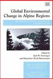 Global Environmental Change in Alpine Regions : Recognition, Impact, Adaptation and Mitigation, , 1843761831