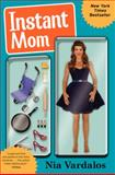 Instant Mom, Nia Vardalos, 0062231847