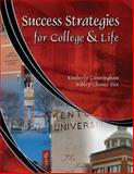 Success Strategies for College and Life, Cunningham, Kimberly R. and Chance Fox, Ashley, 075755184X