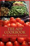The App Cookbook, Caroline Fielding, 1493561847
