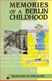 Memories of a Berlin Childhood, Marianne Buchwalter, 0963381849