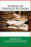 Stories by Foreign Authors, Enrico Enrico Castelnuovo, 1495911845