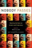 Nobody Passes, , 1580051847