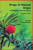Drugs of Natural Origin a Textbook of Pharamacognosy Fifth Editio, Samuelsson Gunnar Staff, 9197431842