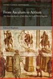 From Asculum to Actium : The Municipalization of Italy from the Social War to Augustus, Bispham, Edward, 0199231842