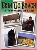 Erin Go Bragh a Travelogue in Song PVG, Alfred Publishing Staff, 0757901840