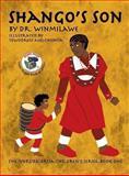 Shango's Son, Dr Winmilawe, 0983931844