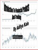 Introduction to Financial Products and Trading, Aditya Kale, 1493611844