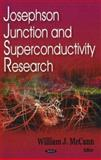 Josephson Junction and Superconductivity Research, McCann, William J., 1600211844