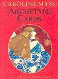 Archetype Cards, Caroline Myss, 1401901840