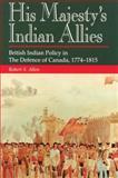 His Majesty's Indian Allies, Robert Allen, 1550021842