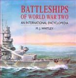 Battleships of World War Two, M. J. Whitley, 155750184X