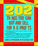 202 Things You Can Buy and Sell for Big Profits, Stephenson, James and Rich, Jason R., 1599181843