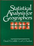Statistical Analysis for Geographers, Griffith, Daniel A. and Amrhein, Carl G., 0138441847
