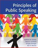 Principles of Public Speaking, German, Kathleen M. and Gronbeck, Bruce E., 0205211844