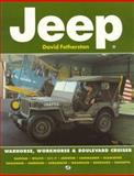 Jeep : Warhorse, Workhorse and Boulevard Cruiser, Fetherston, David, 0760301840