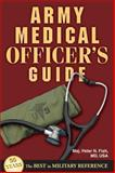 Army Medical Officer's Guide, Peter Fish, 0811711846