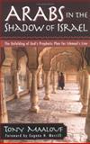 Arabs in the Shadow of Israel, Tony Maalouf, 0825431840
