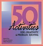 Fifty Activities for Creativity and Problem Solving 9780874251845