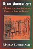 Black Authenticity, Marcia Sutherland, 0883781840