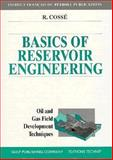 Basics of Reservoir Engineering, Cosse, Rene, 0884151840