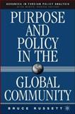 Purpose and Policy in the Global Community, Russett, Bruce, 1403971846