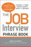 The Job Interview Phrase Book, Nancy Schuman, 144050184X