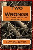 Two Wrongs, Nathan Sayer, 1500131849