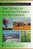 New Models for Ecosystem Dynamics and Restoration, , 159726184X