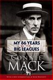 My 66 Years in the Big Leagues, Connie Mack, 0486471845