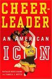 Cheerleader!, Natalie Guice Adams and Pamela Jean Bettis, 1403961840