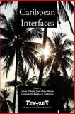 Caribbean Interfaces, D'Hulst, L. and Moura, J. M., 9042021845