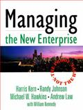 Managing the New Enterprise : The Proof, Not the Hype, Kern, Harris and Johnson, Randy, 0132311844