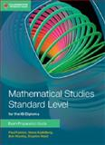 Mathematical Studies Standard Level for IB Diploma Exam Preparation Guide, Paul Fannon and Vesna Kadelburg, 110763184X