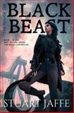 The Way of the Black Beast, Stuart Jaffe, 1466321849
