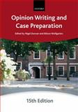 Opinion Writing and Case Preparation, Duncan, Nigel and Wolfgarten, Allison, 0199591849