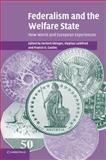 Federalism and the Welfare State : New World and European Experiences, , 0521611849