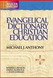 Evangelical Dictionary of Christian Education, , 0801021847