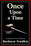 Once upon a Time, Barbara Fradkin, 0929141849