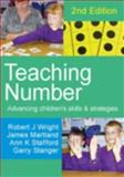 Teaching Number : Advancing Children's Skills and Strategies, Wright, Robert J. and Stanger, Garry, 1412921848